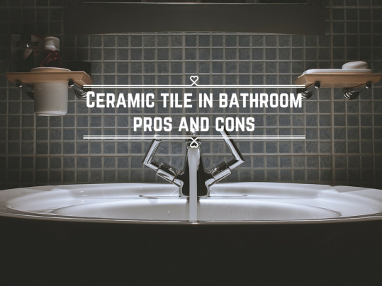 Ceramic Tile In Bathroom Pros And Cons Home Art Tile In
