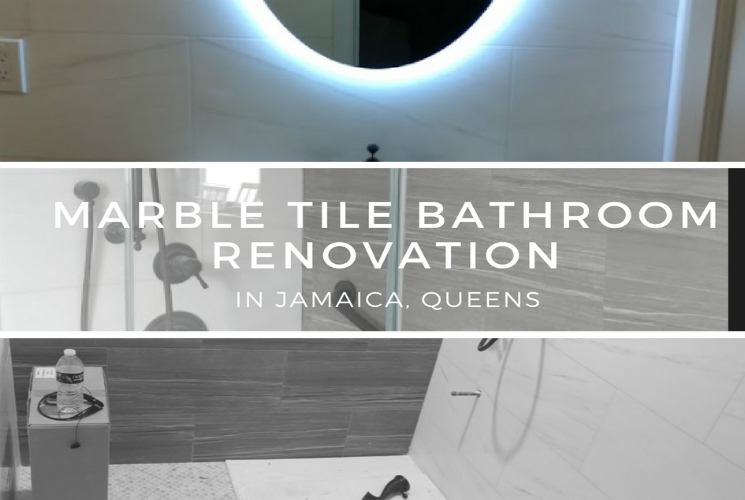 Marble Tile Bathroom Renovation in Jamaica, Queens