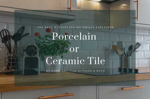 Porcelain or Ceramic Tile [Best Kitchen Backsplash Materials ...