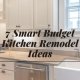7 Smart Budget Kitchen Remodel Ideas